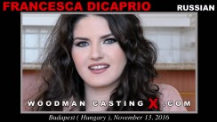 Access Francesca Dicaprio casting in streaming. Pierre Woodman undress Francesca Dicaprio, a Russian girl.
